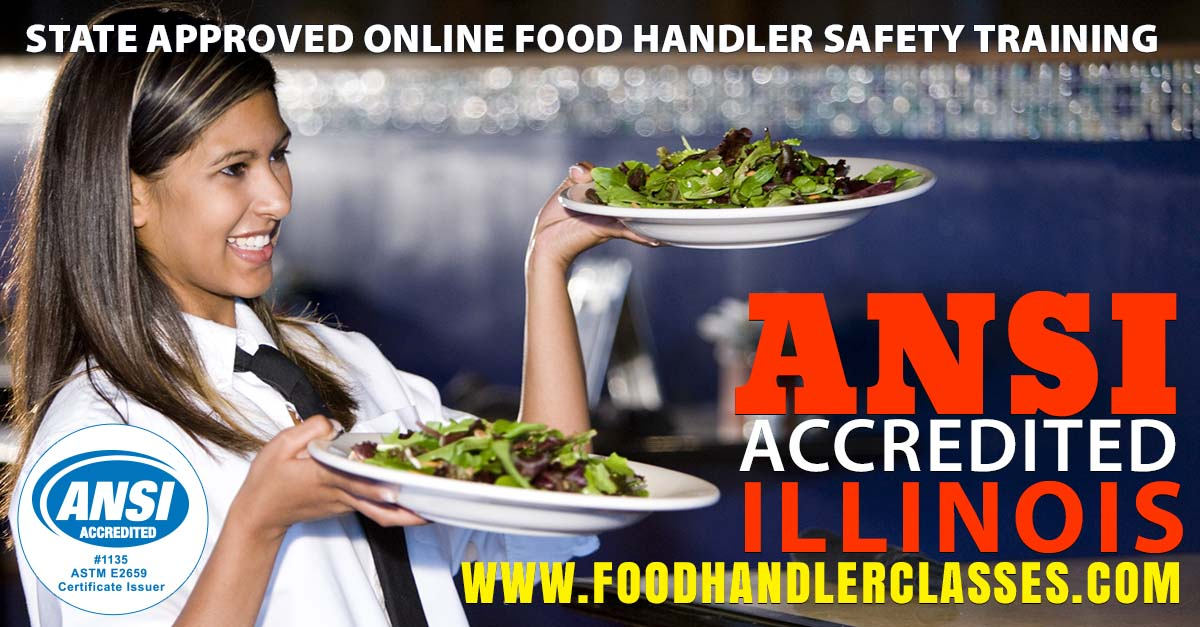 Illinois ANSI Accredited Online Food Handlers Safety Training